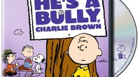 Charlie Brown is back in He's a Bully, Charlie Brown, a new Peanuts collection available now on DVD! Coinciding with National Bullying Prevention Month, He's a Bully Charlie Brown is […]