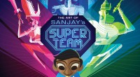 An art book for an animated short? Yep, that's what this is.If you went to see Pixar's The Good Dinosaur in theaters last November, you'll probably remember Sanjay's Super Team, […]