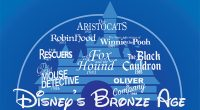 As we exit Disney's Silver age, we enter into one of the least popular eras in Disney history. The Bronze Age, also known as Disney's Dark Age, for those with […]