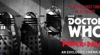 Fifty years ago, The Power of the Daleks, a six part Doctor Who serial, was first broadcast across the UK and, soon after, it was lost forever, never to be […]