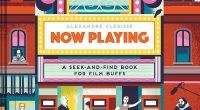 Now Playing: A Seek-and-Find Book for Film Buffs is an all new seek-and-find book created by French illustrator Alexandre Clérisse. Most of us probably grew up with the Where's Waldo? seek-and-find books and Clérisse uses that […]