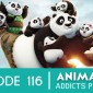 Animation Addicts 116: 'Kung Fu Panda 3 – It's Inner Peace, Man!