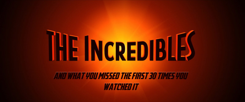 """No matter how many times you've seen a show-stopper likeThe Incredibles,it's tough to catch every detail with just a casual """"movie night"""" type of viewing. Even the most intense of […]"""