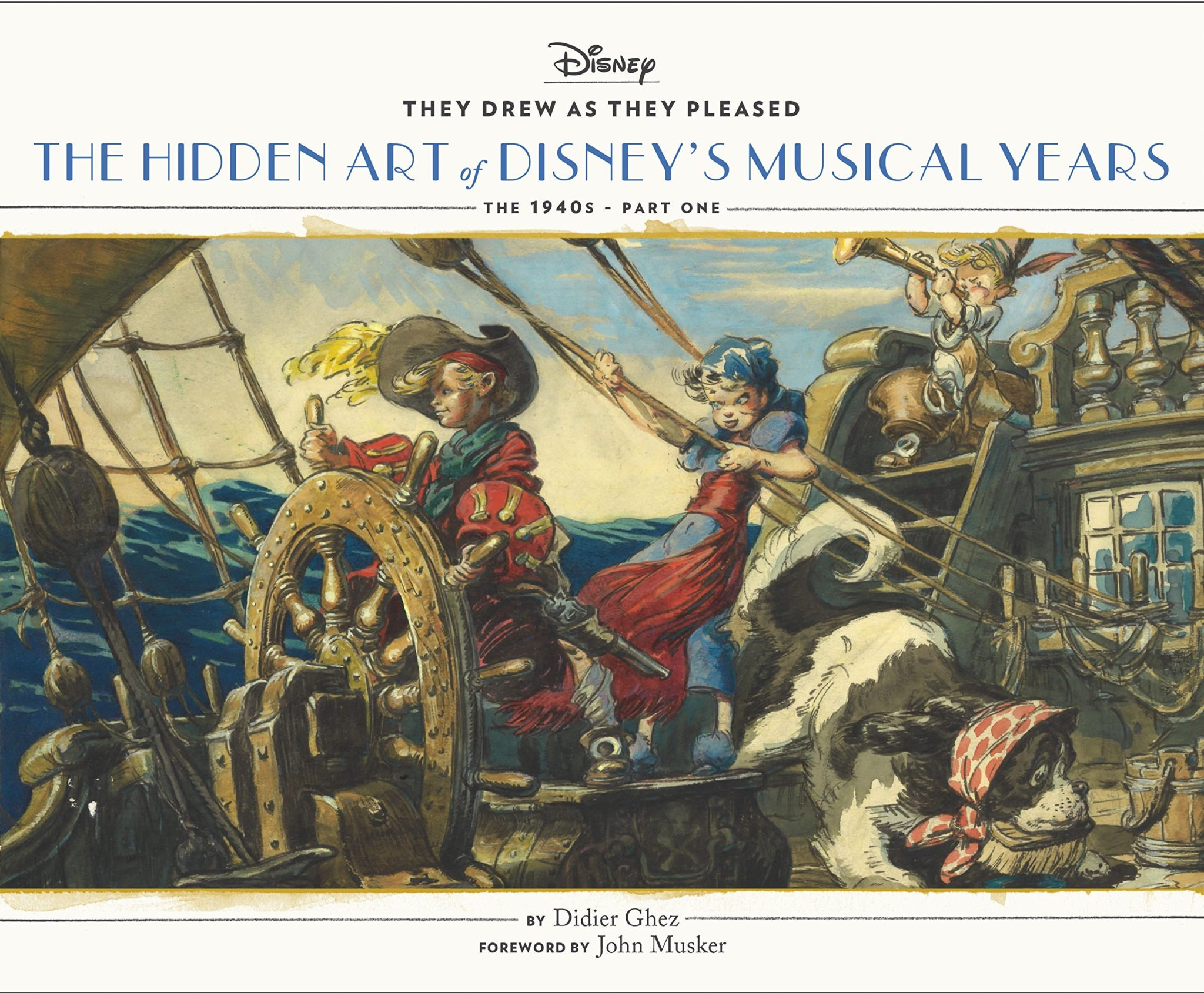 They Drew as They Pleased: The Hidden Art of Disney's Musical Years