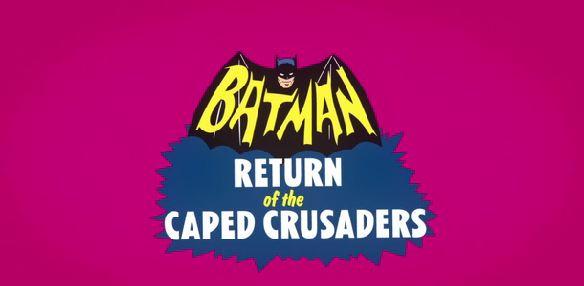batman-return-of-the-caped-crusaders