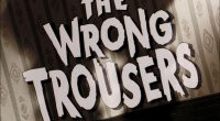 While A Grand Day Out showcased the whimsy and invention of Wallace & Gromit, The Wrong Trousers brought the stop-motion characters into a darker story, with crime, sinister intentions, […]
