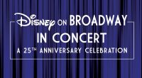 Disney on Broadway returns to D23 Expo to celebrate its 25th anniversary with an exclusive concert and the premiere of a brand new VR experience. Saturday, August 24, 3:30PM, Hall […]